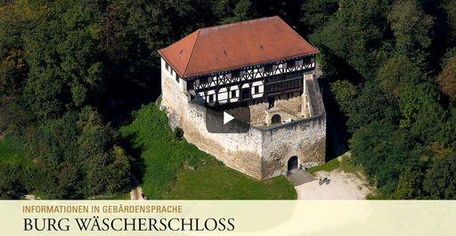 """Startbildschirm des Filmes """"Burg Wäscherschloss: Informationen in Gebärdensprache"""""""